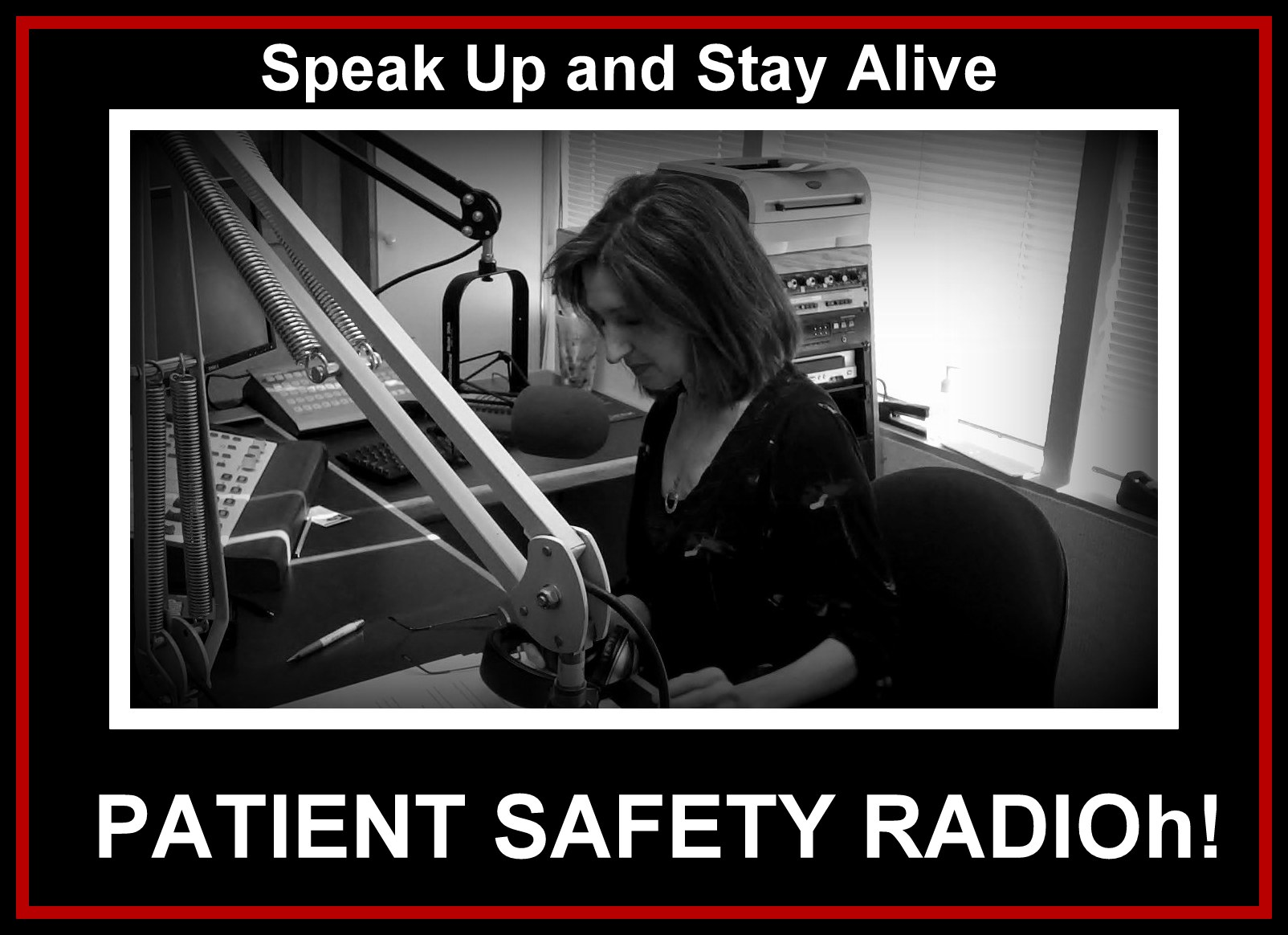 "'SPEAK UP AND STAY ALIVE"" radio"